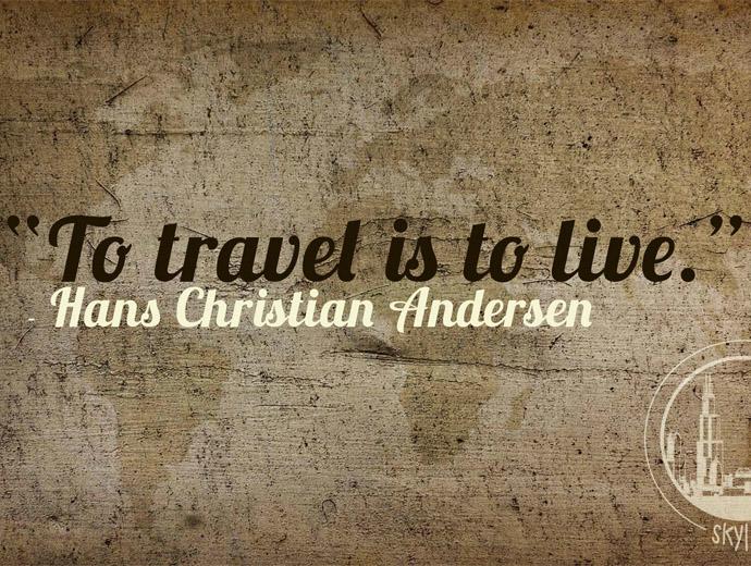 Да пътуваш означава да живееш - Ханс Кристиан Андерсен